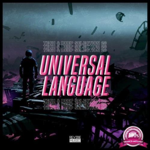 Universal Language, Vol. 28 - Tech & Deep Selection (2019)