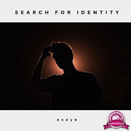 AndyB - Search For Identity (2019)