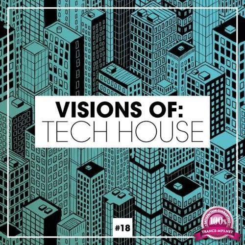 Visions Of: Tech House, Vol. 18 (2019)