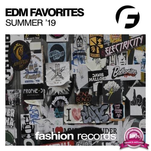 Fashion Music - Edm Favorites Summer '19 (2019)