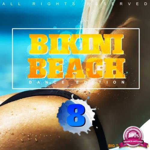 Big Tunes - Bikini Beach, Vol. 8 (2019)