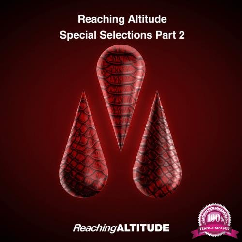 Reaching Altitude Special Selections Part 2 (2019)