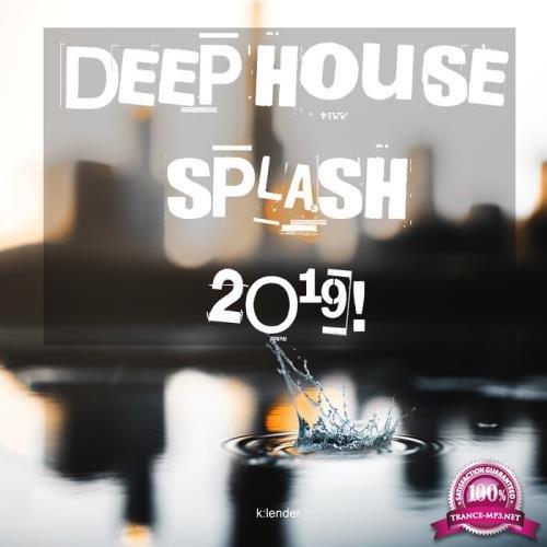 K:LENDER - Deep House Splash 2019 (2019)