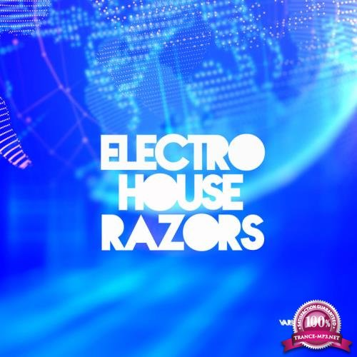 Electro House Razors, Vol. 1 (2019)