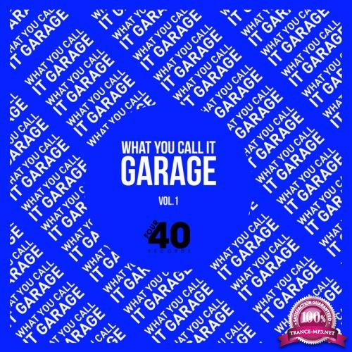 What You Call It Garage? (2019)