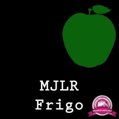 MJLR - Frigo (2019)