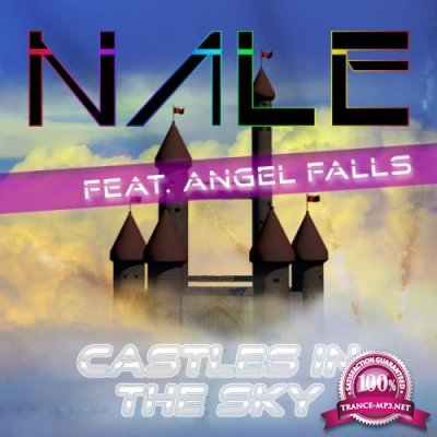 Nale ft. Angel Falls - Castles in the Sky (2019)
