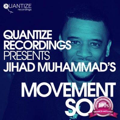 Jihad Muhammad's Movement Soul (2019)
