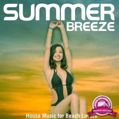 Summer Breeze (House Music for Beach Lovers) (2019)
