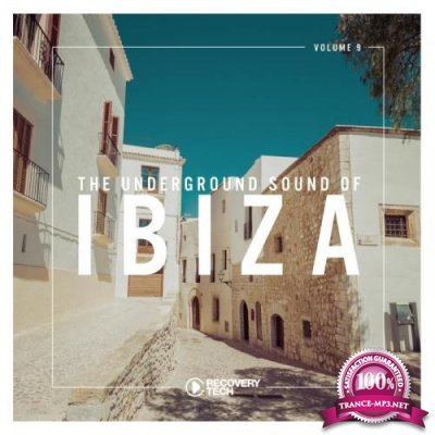 The Underground Sound of Ibiza, Vol. 9 (2019)