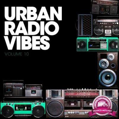 Urban Radio Vibes, Vol. 10 (2019)