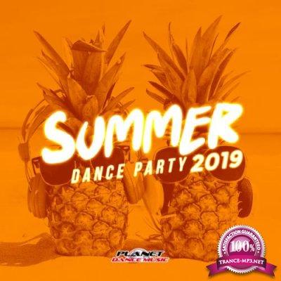 Planet Dance Music - Summer 2019: Dance Party (2019)