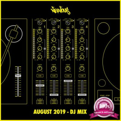 Nervous US - Nervous August 2019 (DJ Mix) (2019)