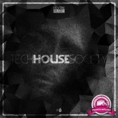 Revibe Music - Tech House Society, Vol. 6 (2019)