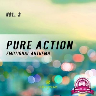Pure Action, Vol. 3 (Emotional Anthems) (2019)