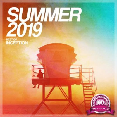Inception: Summer 2019 - Best Of Inception (2019)
