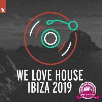 Armada Music - We Love House Ibiza 2019 (2019)