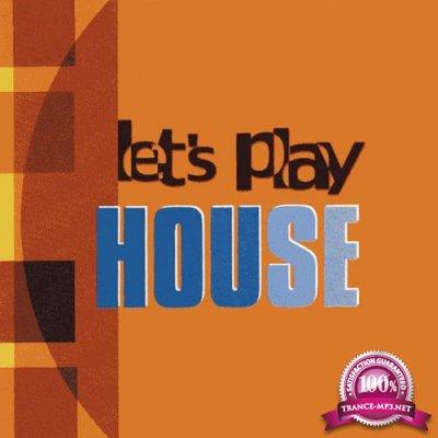 Uppm / Koka Media - Let's Play House (2019)