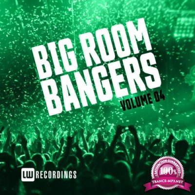 Big Room Bangers, Vol. 04 (2019)