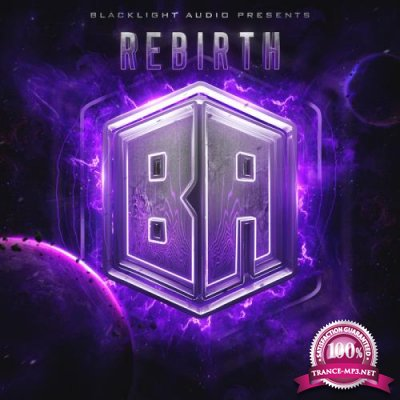 Blacklight Audio: Rebirth (2019)
