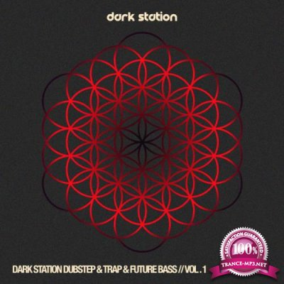Dark Station Dubstep & Trap #Album Future Bass, Vol. 1 (2019)
