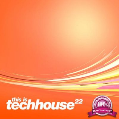 This is Techhouse, Vol. 22 (2019)
