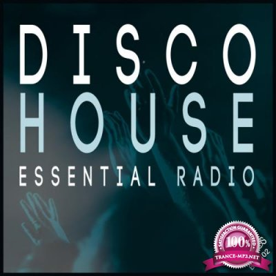 Disco House Essential Radio (2019)