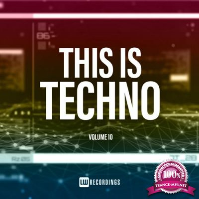 This Is Techno, Vol. 10 (2019)