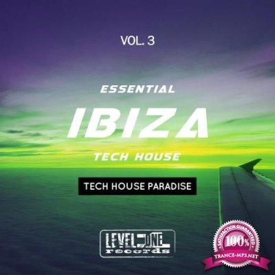 Essential Ibiza Tech House, Vol. 3 (Tech House Paradise) (2019)