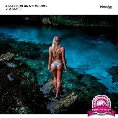 Ibiza Club Anthems 2019, Vol. 2 (2019)