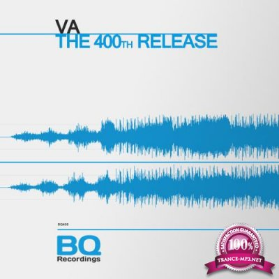 BQ Recordings - The 400th Release [BQ 400] (2019) FLAC