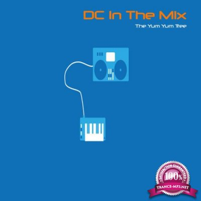 DC In The Mix - The Yum Yum Tree (2019)