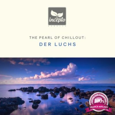 Der Luchs - The Pearl of Chillout, Vol. 5 (2019)