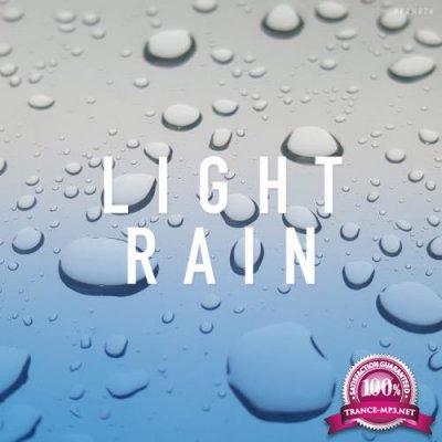 Rain Sounds - Light Rain (2019)