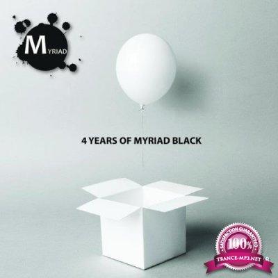 4 Years Of Myriad Black (2019)