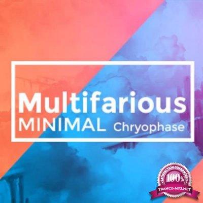 Chryophase - MultiFarious Minimal 061 (2019-08-16)