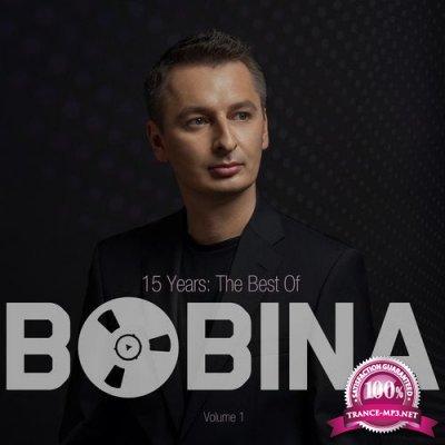 Bobina - 15 Years The Best Of Vol. 1 (2019) FLAC