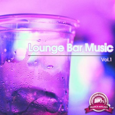 Lounge Bar Music, Vol. 1 (2019)