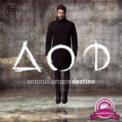 Antonio Orozco - Destino (2015)