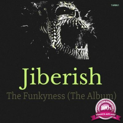 Jiberish - The Funkyness (The Album) (2019)