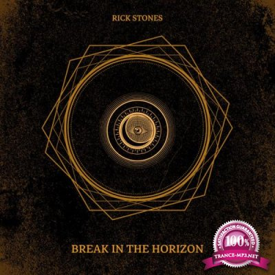 Rick Stones - Break In The Horizon (2019)