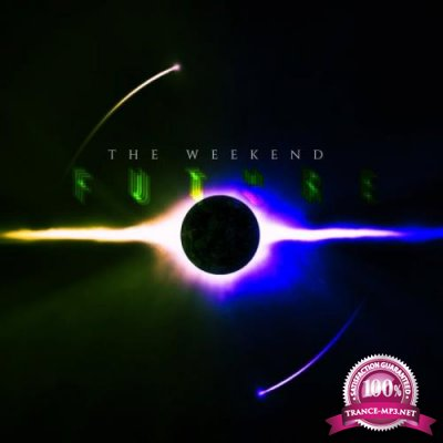 The Weekend - Future (2019)