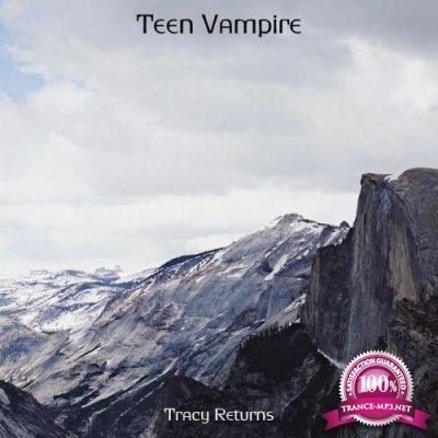 Tracy Returns - Teen Vampire (2019)