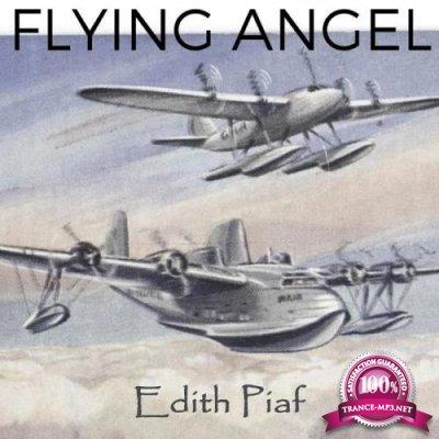 Edith Piaf - Flying Angel (2019)