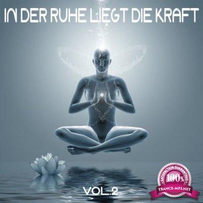 In Der Ruhe Liegt Die Kraft, Vol. 2 (2019)