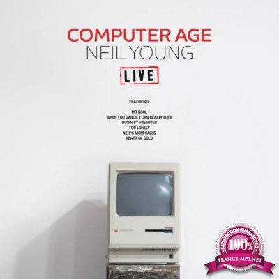Neil Young - Computer Age (Live) (2019)