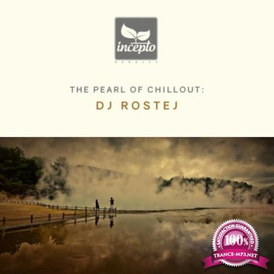 Dj Rostej - The Pearl of Chillout, Vol. 6 (2019)