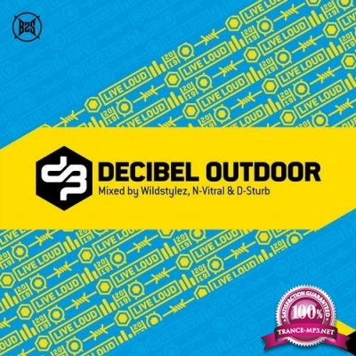 Wildstylez, N-Vitral, D-Sturb - Decibel Outdoor 2019 (2019) FLAC
