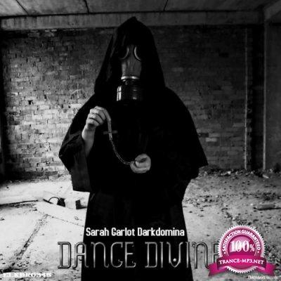 Sarah Garlot Darkdomina - Dance Divine (2019)