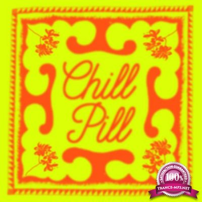 Public Possession - Chill Pill (2019)
